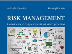 Risk Management: conoscenze e competenze di un unico processo