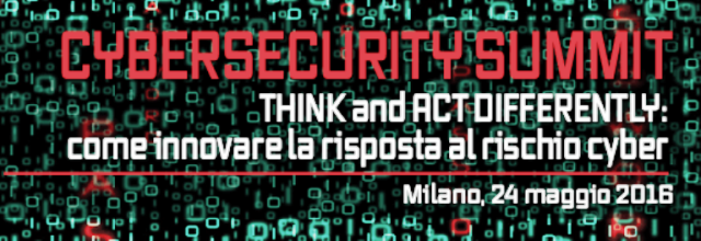 CYBERSECURITY SUMMIT 2016 – THINK and ACT DIFFERENTLY