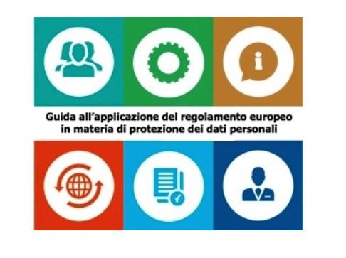 GDPR: dal Garante la prima Guida applicativa
